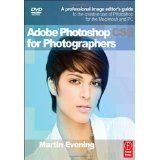 Adobe Photoshop CS5 for Photographers: A professional image editor's guide to the creative use of Photoshop for the Macintosh and PC (Paperback)By Martin Evening