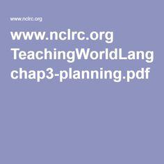 www.nclrc.org TeachingWorldLanguages chap3-planning.pdf
