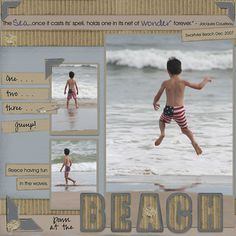 http://chantelg4.hubpages.com/hub/Free-Beach-Vacation-Scrapbook-Layout-Ideas
