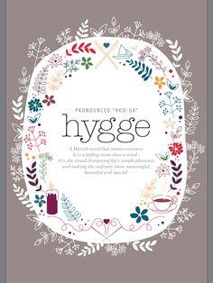 """""""hygge: a Danish wor"""