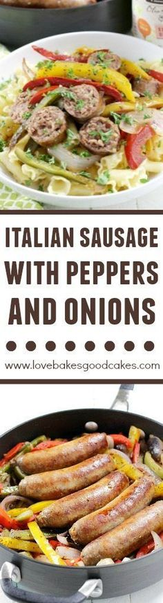 Rustic Italian Sausage with Peppers and Onions via @lovebakesgood