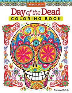 Day of the Dead Coloring Book by Thaneeya McArdle http://smile.amazon.com/dp/1574219618/ref=cm_sw_r_pi_dp_-QPkub01XBMNW