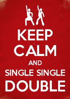 Everything you need to know about zumba KEEP CALM AND SINGLE SINGLE DOUBLE