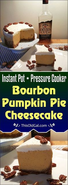 Pressure Cooker Bourbon Pumpkin Pie Cheesecake (Pake) is a rich smooth dessert, which is slightly firmer than Pumpkin Pie, yet not as dense as NY Cheesecake. via @thisoldgalcooks