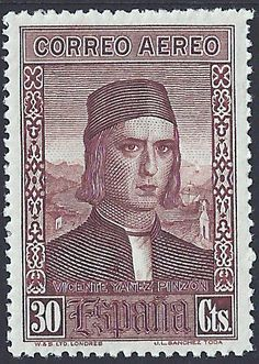 Spain Scott #C37 (29 Sep 1930) Vicente Yáñez Pinzón from Palos de la Frontera, Spain. Vicente was a Spanish navigator, explorer and conquistador. He sailed with Christopher Columbus on the first voyage to the New World in 1492, as captain of the Niña.   In 1499 Vicente Pinzón sailed to the South American coast. Carried by a strong storm, he reached the north coast of what today is Brazil on 26 Jan 1500. According to the Treaty of Tordesillas of 1494 with Portugal, Spain could make no claim.