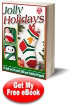 Jolly Holidays: 15 Free Knit and Crochet Gifts and Holiday Projects free eBook from Red Heart Yarns