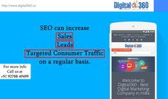 #SEO can increase  -#Sales -#Leads -Targeted Consumer #Traffic on a regular basis. #Digital360