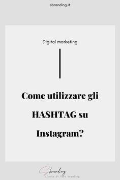 #hashtag #digitalmarketing #marketingitalia #digitalmarketingitalia #socialmediaitlaia #socialmediamanager #instagramtips #instagramhacks #cresceresuisocial #smmitalia #strategiadigitale Instagram Tips, Digital Marketing, Branding, Brand Management, Identity Branding