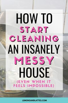 Tips on how to start cleaning an insanely messy house (even when you're surrounded by clutter and it feels impossible). Tips on how to start cleaning an insanely messy house (even when you're surrounded by clutter and it feels impossible). House Cleaning Checklist, Household Cleaning Tips, Deep Cleaning Tips, Diy Cleaning Products, Cleaning Solutions, Cleaning Hacks, Daily Cleaning, Cleaning Schedules, Speed Cleaning