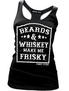 "Women's ""Beards and Whiskey Make Me Frisky"" Racerback Tank by Pinky Star (Black)"
