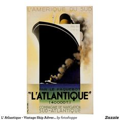 L' Atlantique - Vintage Ship Advertisement Poster | Zazzle