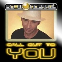 So Wonderful - Call Out To You, Download single release on Beatport #dancemusic #handsup #goodmusic #electro #electrohouse