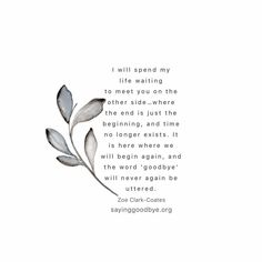 Saying Goodbye - support for miscarriage and baby and infant loss Stillborn Quotes, Miscarriage Quotes, Grieving Quotes, Miscarriage Remembrance, Miscarriage Tattoo, Miscarriage Awareness, Quotes For Kids, Quotes To Live By, Life Quotes