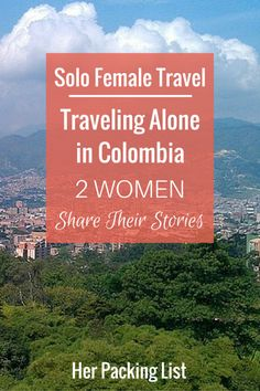 Is it safe to travel to Colombia alone? This interview shows two women's different perspectives on the issue of safety and solo female travel in Colombia.