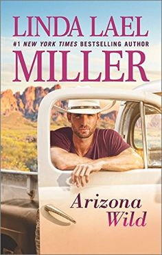 ISBN: 9780373799992 Arizona Wild by Linda Lael Miller  08/11/2016