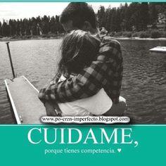 Cuídame!!