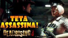DEAD RISING 3 CAMPANHA: BOSS POLICIAL GOSTOSA COM OS TETÃO ASSASSINO!