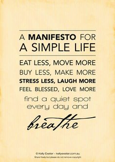 """"""" A Manifesto for a Simple Life """""""