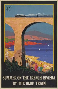 Summer on the French Riviera by the Blue Train - Compagnie Internationale des Wagons Lits - 1922 -