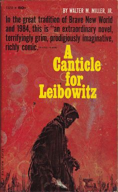 Publication: A Canticle for Leibowitz Authors: Walter M. Year: Catalog ID: Publisher: Bantam Books A Canticle For Leibowitz, Science Fiction Kunst, Science Fiction Magazines, Classic Sci Fi Books, Classic Films, Book Cover Art, Book Covers, Sci Fi Novels, Horror Books
