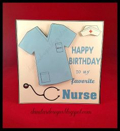 Nurse Birthday Card-see the inside here http://danitasdesigns.blogspot.com/2014/04/nurse-birthday-card.html