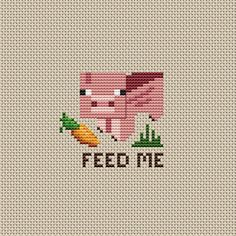 "Minecraft Pig ""Feed Me"" Cross Stitch Pattern - PDF Download         February 08, 2015 at 02:58AM"