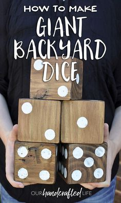 How to make easy DIY Giant Yard Dice to transform your backyard parties. Plus download a Free Printable Yardzee game to play with your backyard dice!