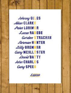 Leeds United Legends Poster https://www.etsy.com/uk/listing/244784698/leeds-united-fc-legends-poster-a3-420-x
