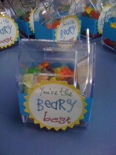 "Cute thank you gift! Fill containers with gummy bears and give to Team Members. Include a note that says, ""You're the BEARY BEST!"""