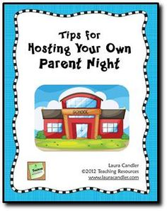 Tips for Hosting Your Own Parent Night by Laura Candler - ideas for topics to cover and a sample parent letter