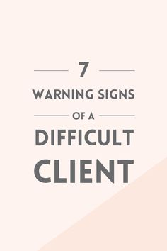 Business Plan Template Discover 7 warning signs of a difficult client Elan Creative Co. Working on new project is exciting but if you want to only work with dream clients you should look out for these 7 warning signs of a difficult client. Business Advice, Business Entrepreneur, Business Planning, Business Notes, Business Coaching, Business School, Business Management, Management Tips, Project Management