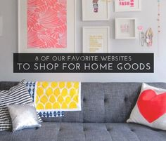 8 Of Our Favorite Websites To Shop For Home Goods