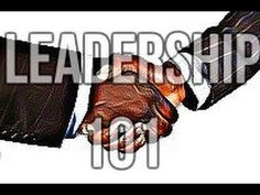 How To Be A Leader 101: Change your life and others! (Powerful!)