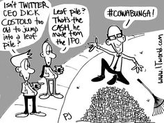 Friday fun in honor of Twitter going public yesterday - and its excutives and founders making a bundle  http://www.itworld.com/cloud-computing/381974/dick-costolo-takes-leap-cartoon?source=itwpinterest  Image credit: ITworld/Phil Johnson