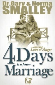4 Days to a Forever Marriage by Dr. Gary and Norma Smalley--check out my #book #review