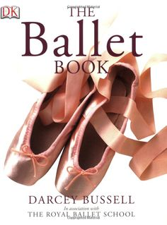 WANT: The Ballet Book: Darcey Bussell