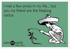 pricks...