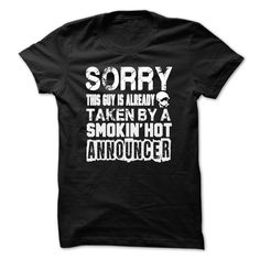 (Tshirt Discount Today) ANNOUNCER the guy is already taken JOB TITLE TSHIRT HOODIES [Hot Discount Today] Hoodies, Funny Tee Shirts