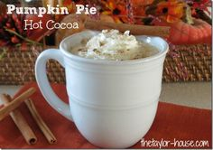 Fall Recipes: Pumpkin Pie Hot Cocoa #Fallrecipes #pumpkinpie #hotchocolate