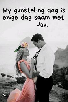 I Love My Hubby, My Love, Falling In Love Quotes, Afrikaanse Quotes, Love Notes, Positive Thoughts, My Man, Relationship Quotes, Slogan