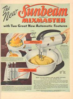 1948 VINTAGE SUNBEAM MIXMASTER TWO GREAT AUTOMATIC FEATURES PRINT AD 1641 AF #SUNBEAM