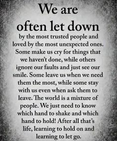 Quotes Love Hurts Lessons Learned Thoughts Ideas For 2019 Motivacional Quotes, Great Quotes, Words Quotes, Quotes To Live By, Sayings, Let Down Quotes, Trust No One Quotes, Crush Quotes, People Quotes