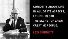 Quotables: Leo Burnett on Curiosity and Creative People