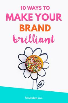 10 Things Brilliant Brands Do! Want to brand yourself and your business to stand out online and attract your dream client? Then check out this info-packed post all about branding! #branding #brandingtips #brandingguide #onlinebusiness