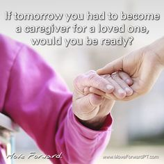 November is National Family Caregivers Month. In our most recent episode of Move Forward Radio a home health physical therapist discusses the demands on a caregiver, and how to best prepare for the demanding role.