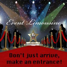 Don't just arrive, make an entrance!