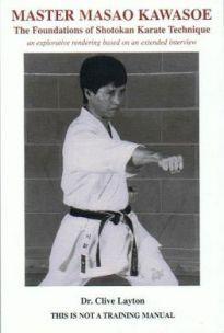 Master Masao Kawasoe and the Foundations of Shot Martial Arts Books, Shotokan Karate, Warriors, Random, Literature, Casual, Military History