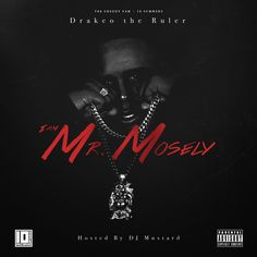 Drakeo The Ruler - I Am Mr. Mosley : TopMixtapes