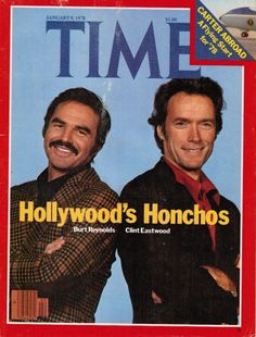 Burt Reynolds & Clint Eastwood (Time, 1/9/78)