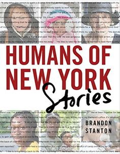 Amazon.com: Humans of New York : Stories (9781250085252): Brandon Stanton: Books